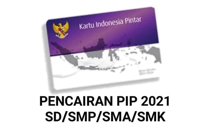 Perima PIP Tahap 1 dan 4 Tahun 2021